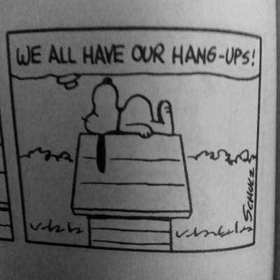 we all have our hang ups